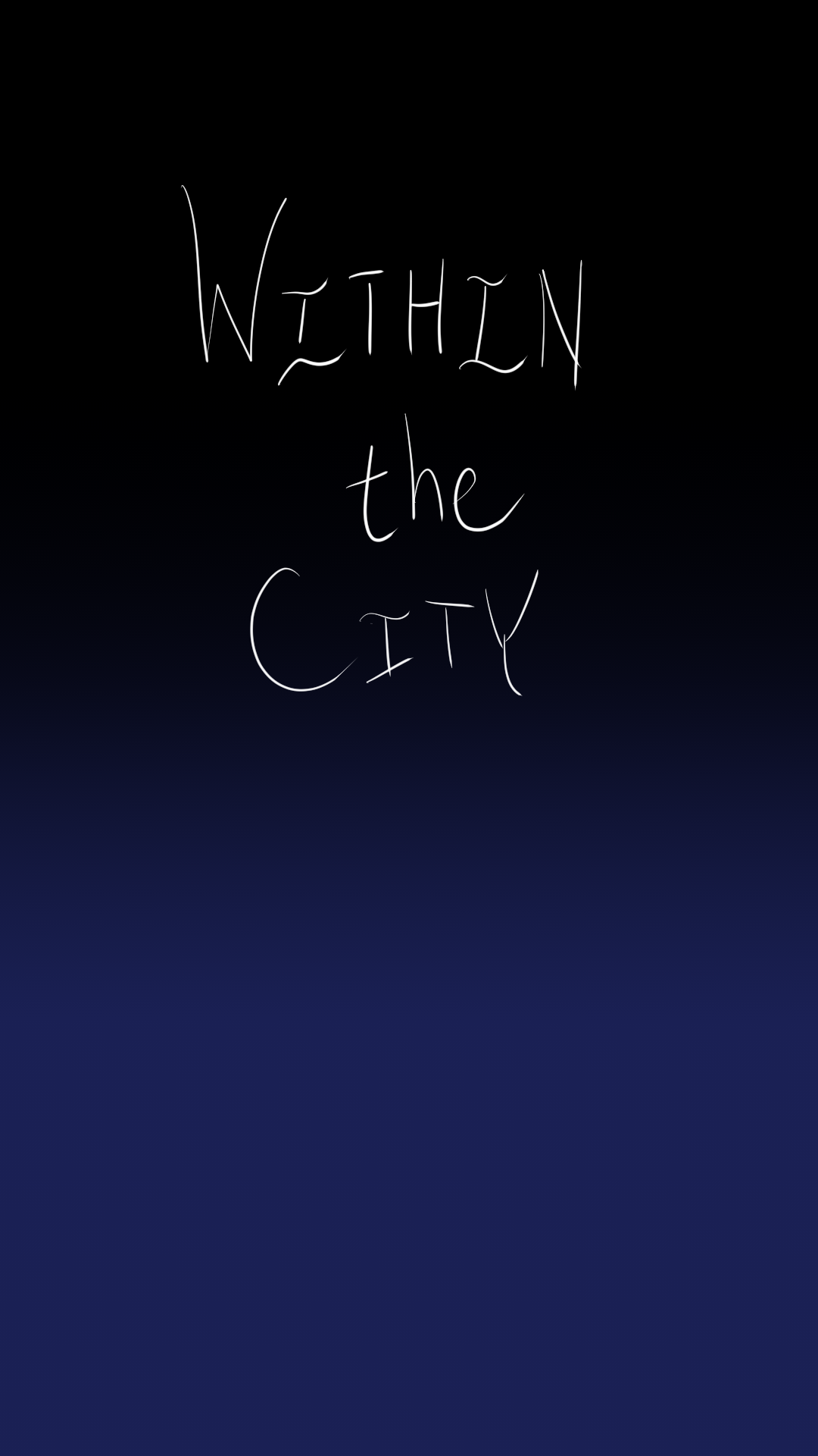 """""""Within the City"""" white text on a dark blue night sky"""