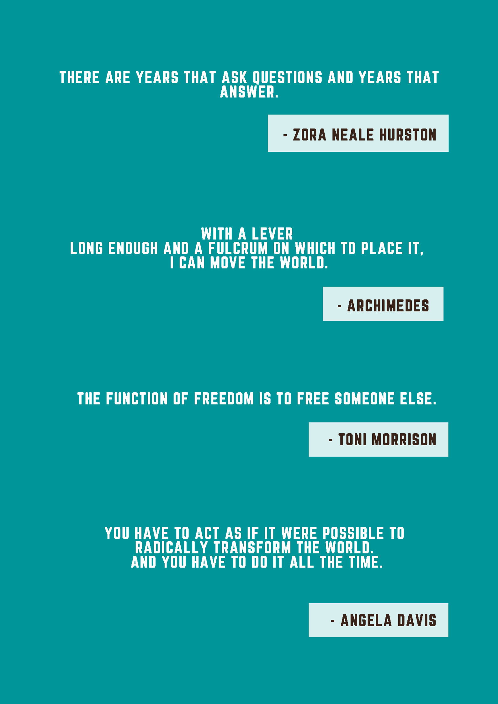 Quotes related to social change by Zora Neale Hurston, Archimedes, Toni Morrison, and Angela Davis
